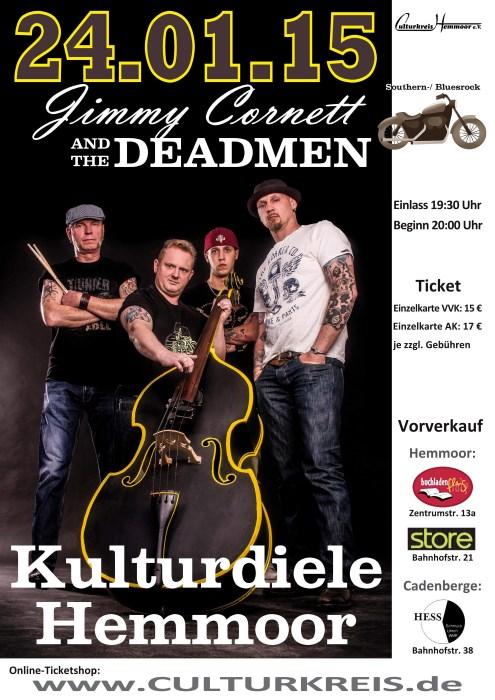 Jimmy Cornett and the Deadmen - Kulturdiele - Culturkreis Hemmoor e.V.
